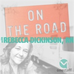 ON THE ROAD | WITH REBECCA DICKINSON, RN