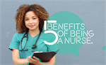 OUR TOP 5 BENEFITS OF BEING A NURSE